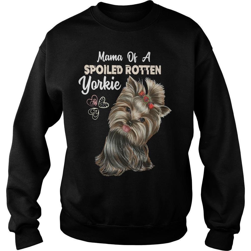 Mama Of A Spoiled Rotten Yorkie Sweater