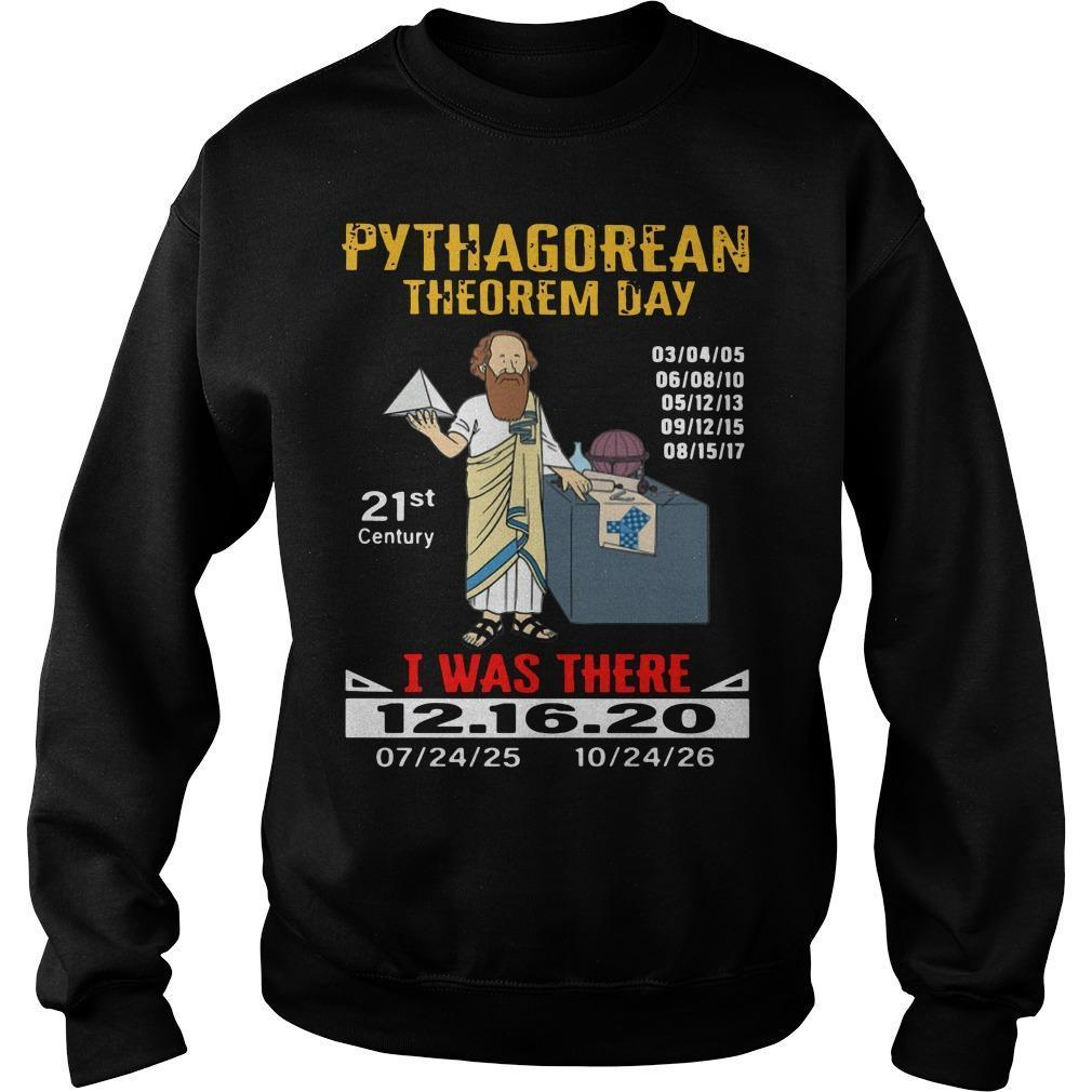 Pythagorean Theorem Day 21st Century I Was There Sweater