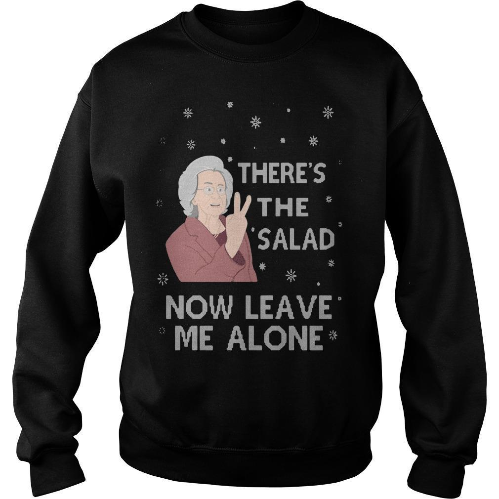 There's The Salad Now Leave Me Alone Sweater