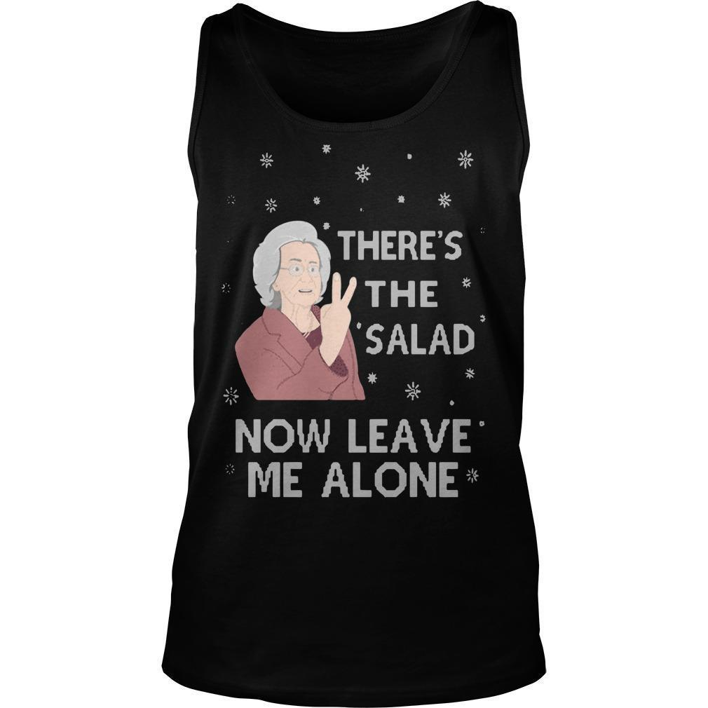 There's The Salad Now Leave Me Alone Tank Top