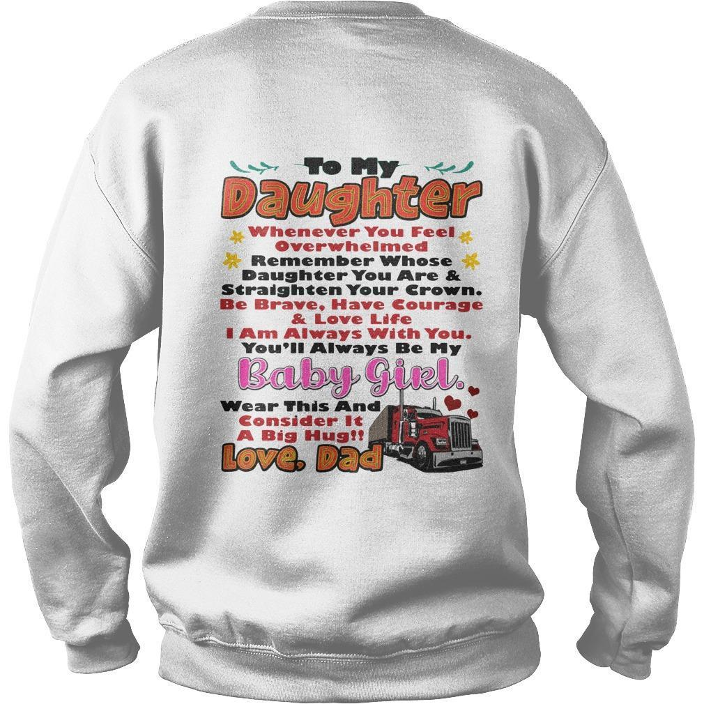 To My Daughter Whenever You Feel Overwhelmed Sweater