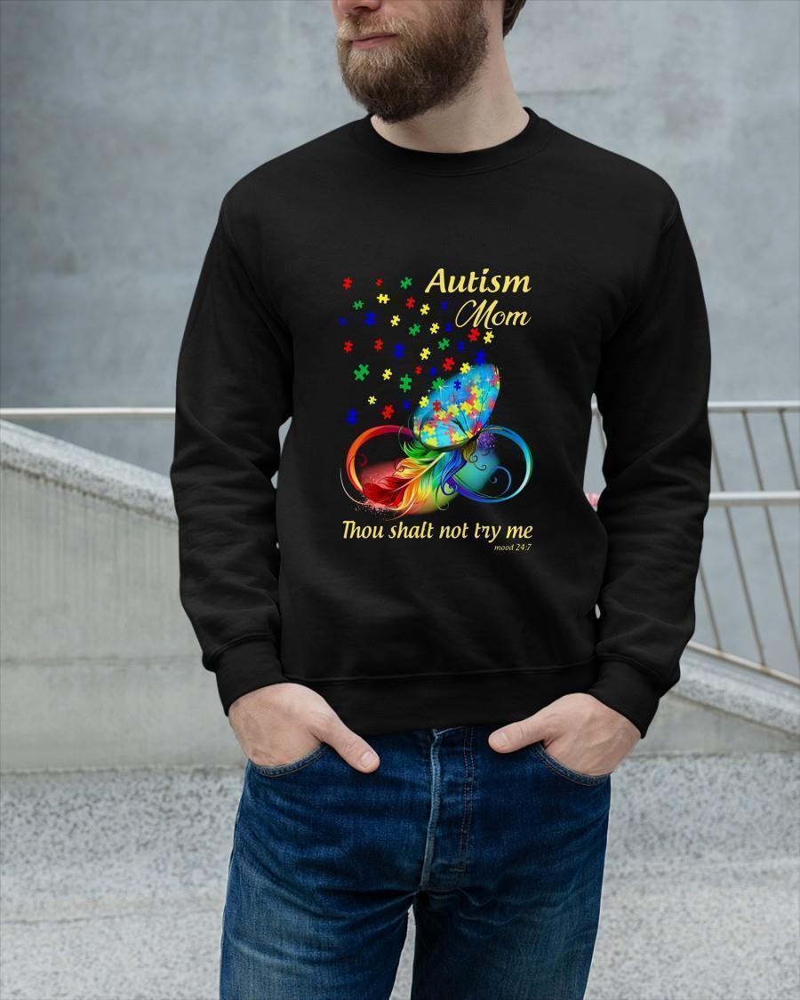 Autism Mom Thou Shalt Not Try Me Longsleeve