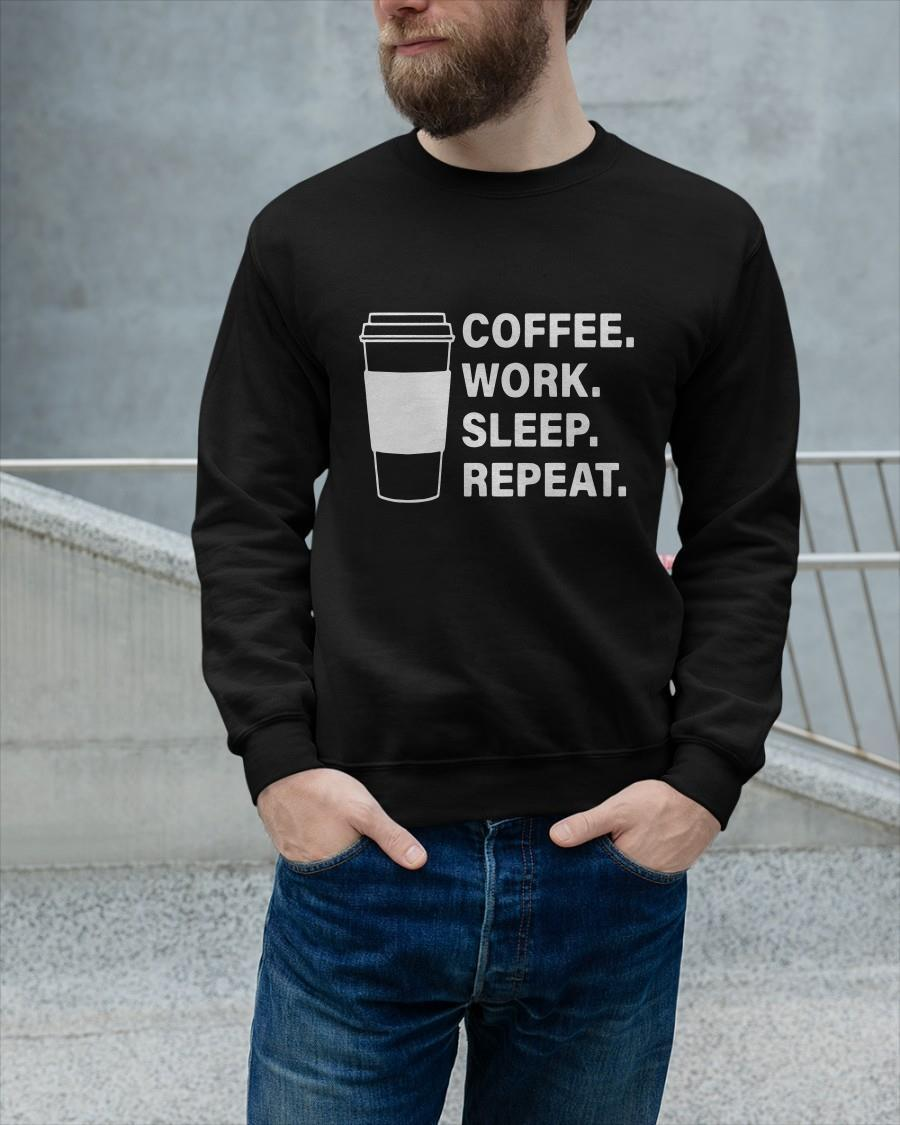 Coffee Work Sleep Repeat Sweater