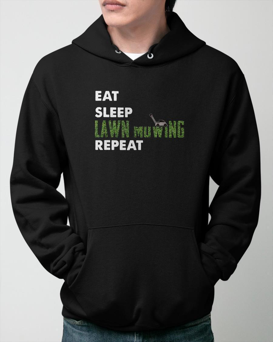 Eat Sleep Lawn Mowing Repeat Hoodie