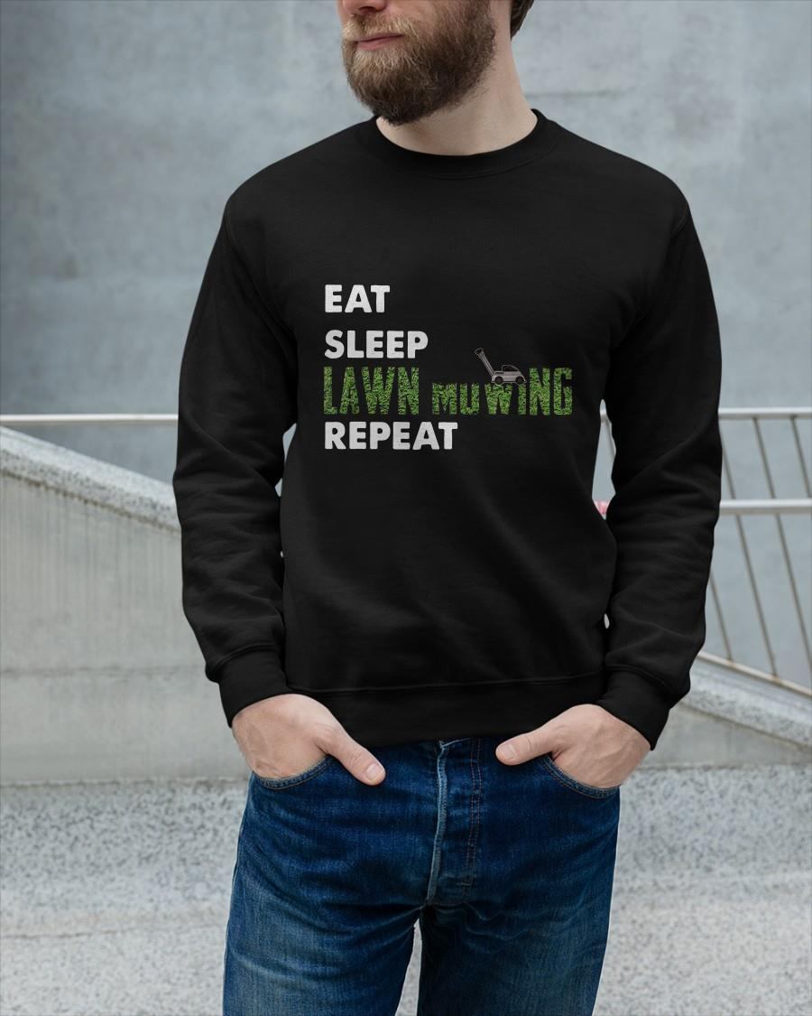 Eat Sleep Lawn Mowing Repeat Longsleeve