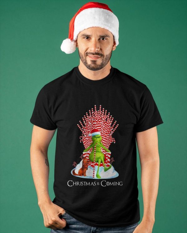 Grinch Candy Throne Christmas Is Coming Shirt
