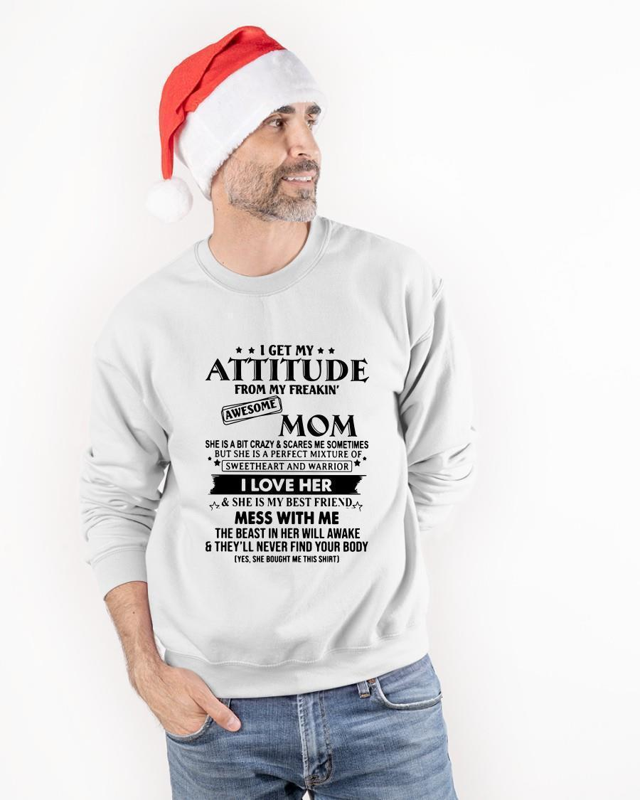 I Get My Attitude From My Freakin' Awesome Mom Longsleeve