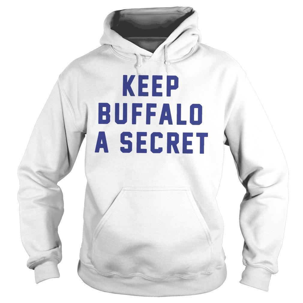 Keep Buffalo A Secret Hoodie