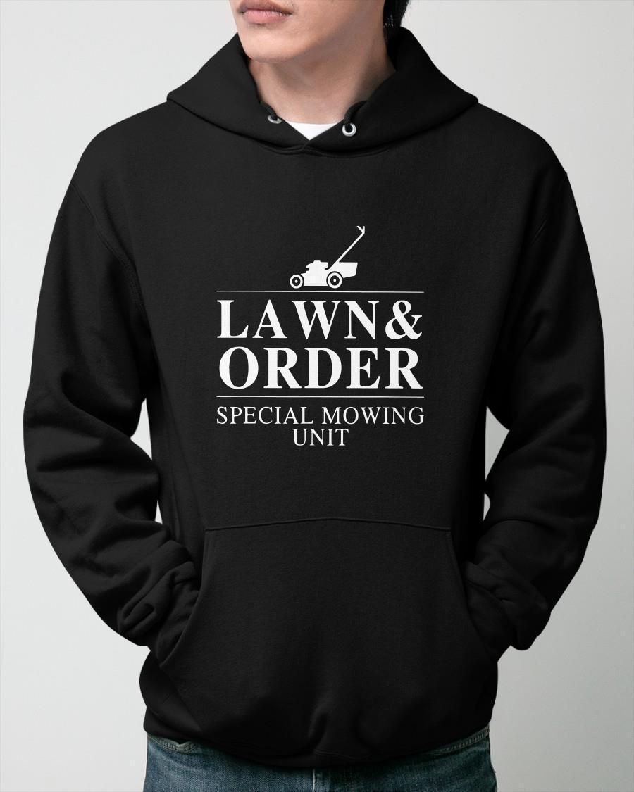 Lawn And Order Special Mowing Unit Hoodie