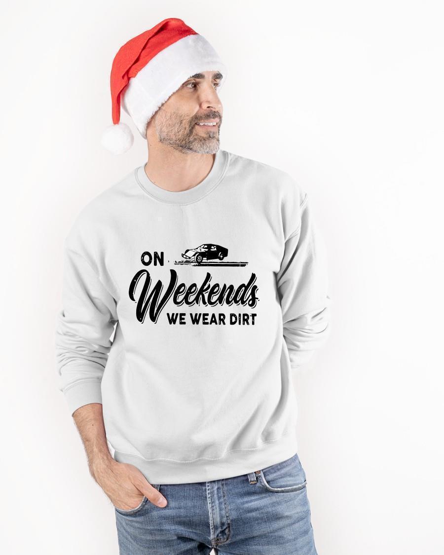 On Weekends We Wear Dirt Sweater