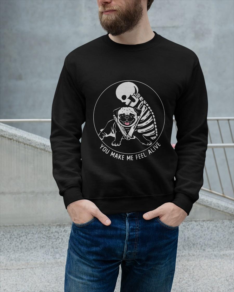 Skull And Pug You Make Me Feel Alive Sweater