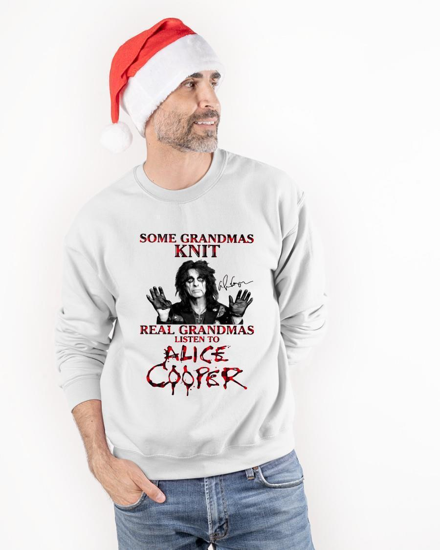 Some Grandmas Knit Real Grandmas Listen To Alice Cooper Longsleeve