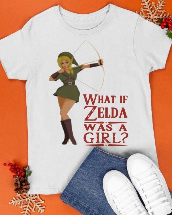 What If Zelda Was A Girl Shirt