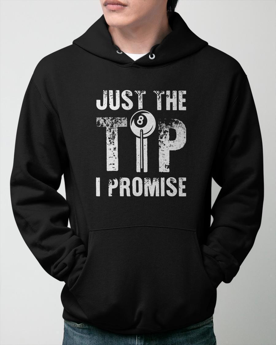 Billiard Just The Tip I Promise Hoodie