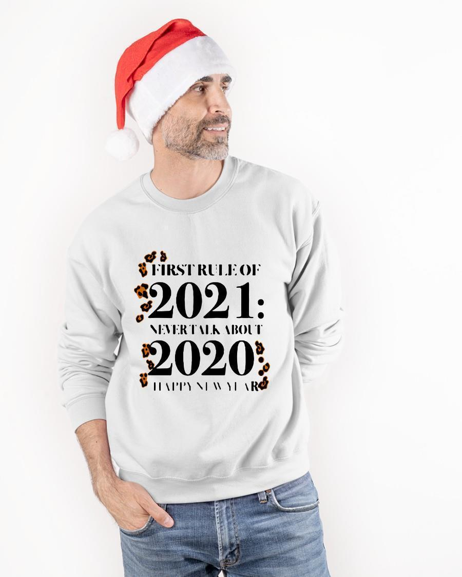 First Rule Of 2021 Never Talk About 2020 Happy New Years Longsleeve