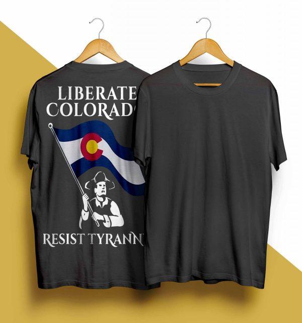 Liberate Colorado Resist Tyranny Shirt