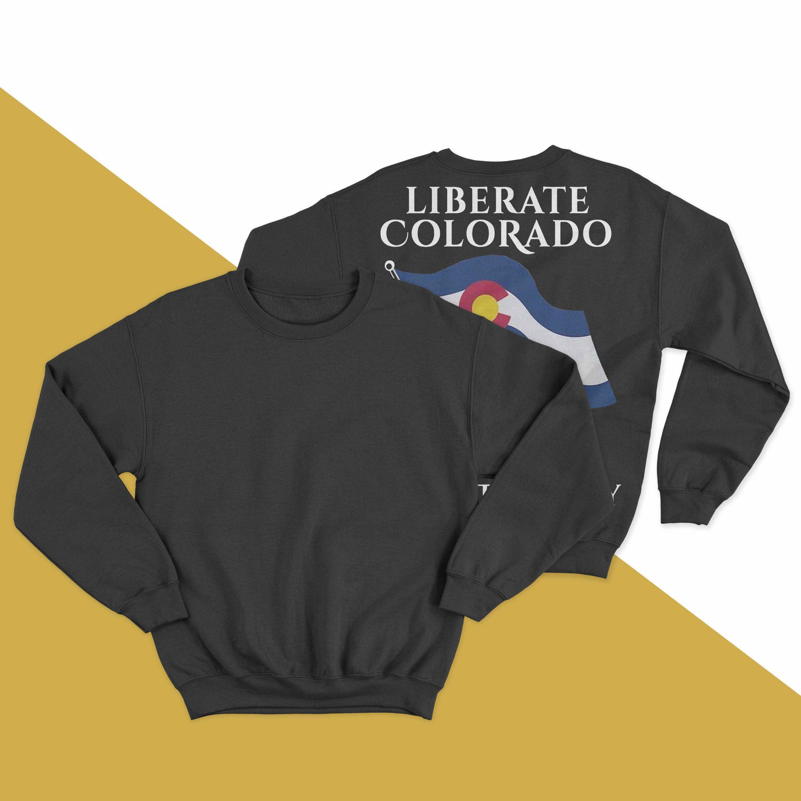 Liberate Colorado Resist Tyranny Sweater