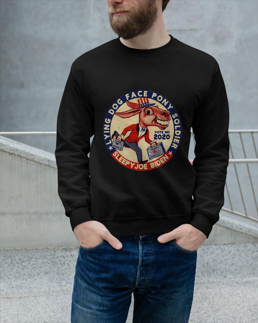 Lying Dog Face Pony Soldier Sleepy Joe Biden Vote No 2021 Sweater