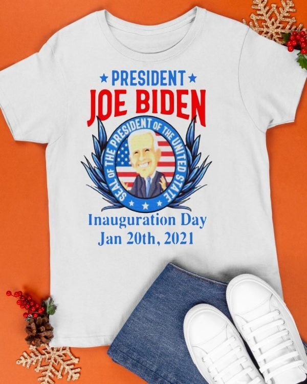 President Joe Biden Seal Of The President Of The United Inauguration Day Shirt