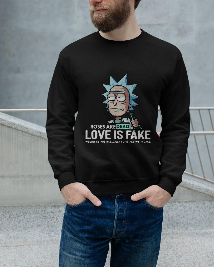 Rick And Morty Roses Are Dead Love Is Fake Longsleeve