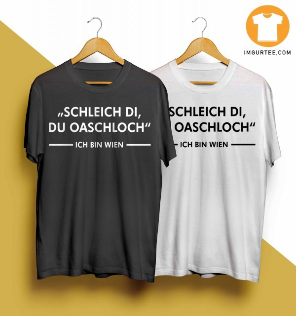 Schleich Di Du Oaschloch T Shirt