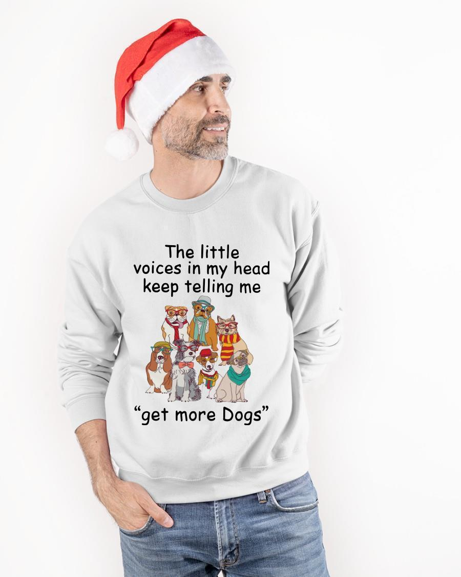 The Little Voices In My Head Keep Telling Me Get More Dogs Longsleeve