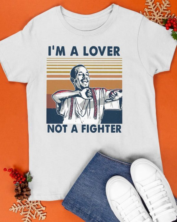 Vintage I'm Lover Not A Fighter Shirt