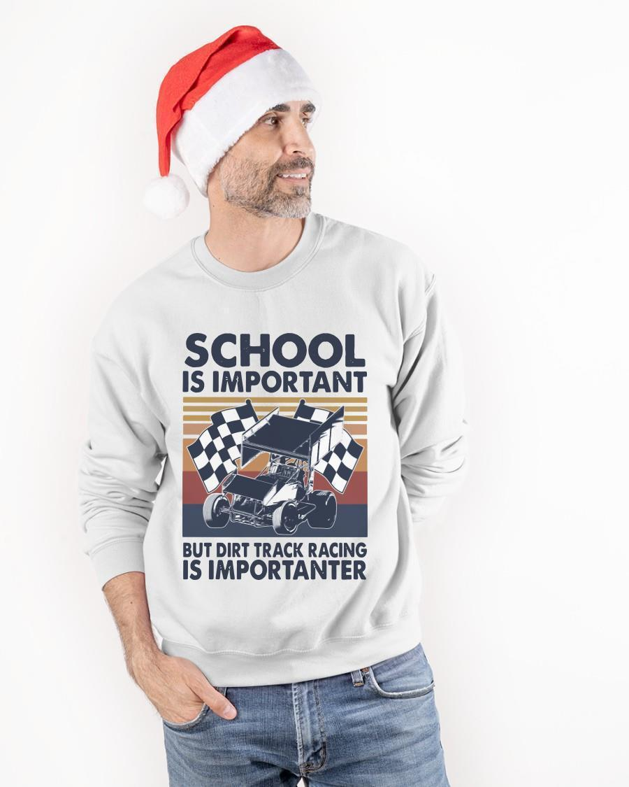 Vintage School Is Important But Dirt Track Racing Is Importanter Sweater