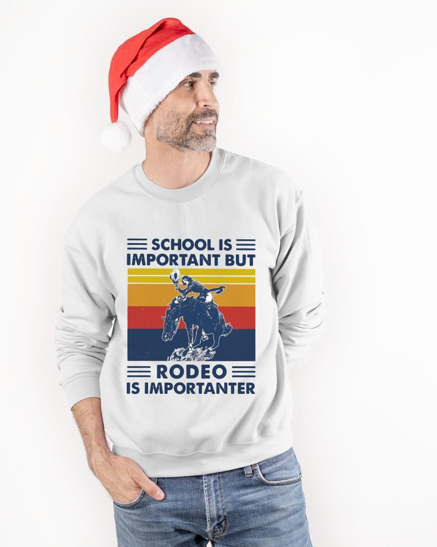 Vintage School Is Important But Rodeo Is Importanter Sweater