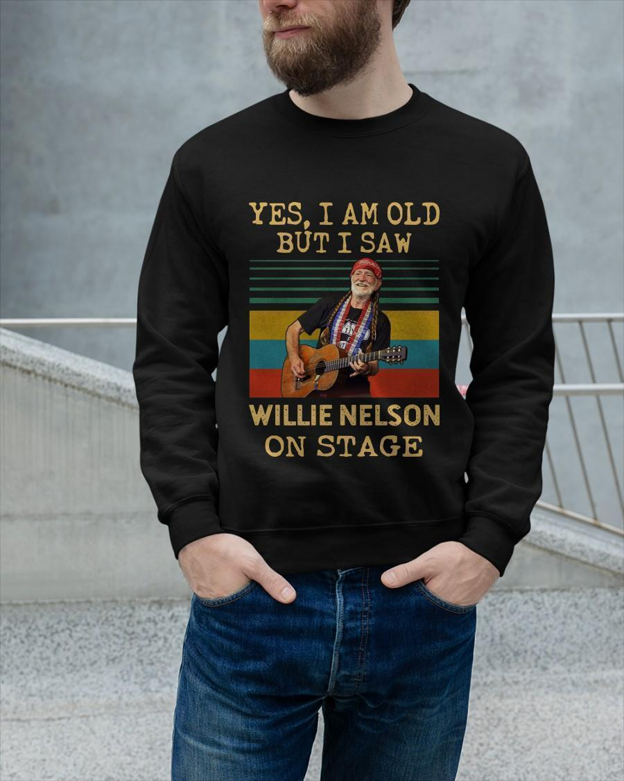 Vintage Yes I Am Old But I Saw Willie Nelson On Stage Longsleeve