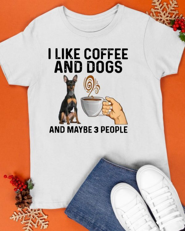 Vulnerable Dog Breeds I Like Coffee And Dogs And Maybe 3 People Shirt