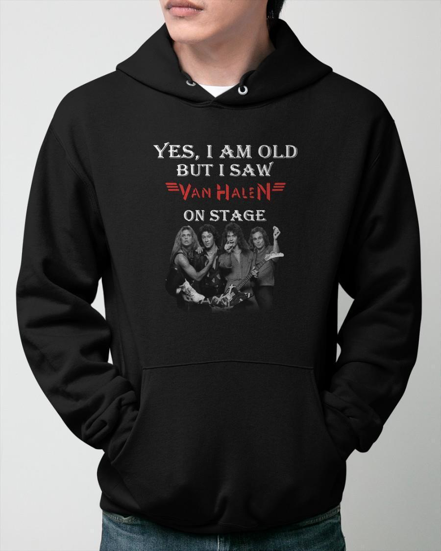 Yes I Am Old But I Saw Van Halen On Stage Hoodie