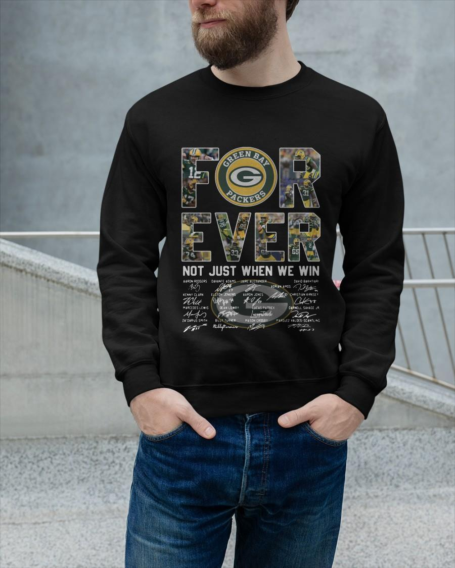 Green Bay Packers Forever Not Just When We Win Longsleeve
