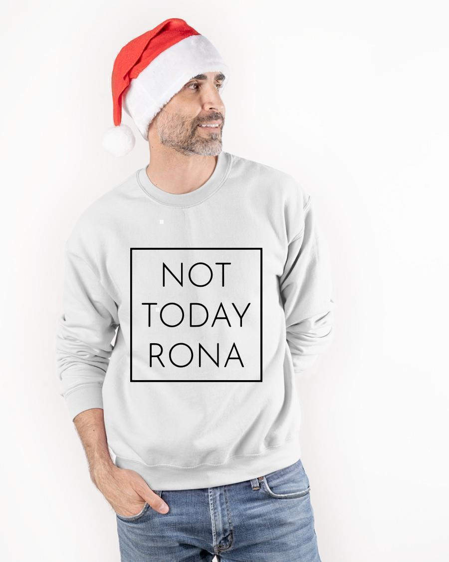 Not Today Rona Sweater