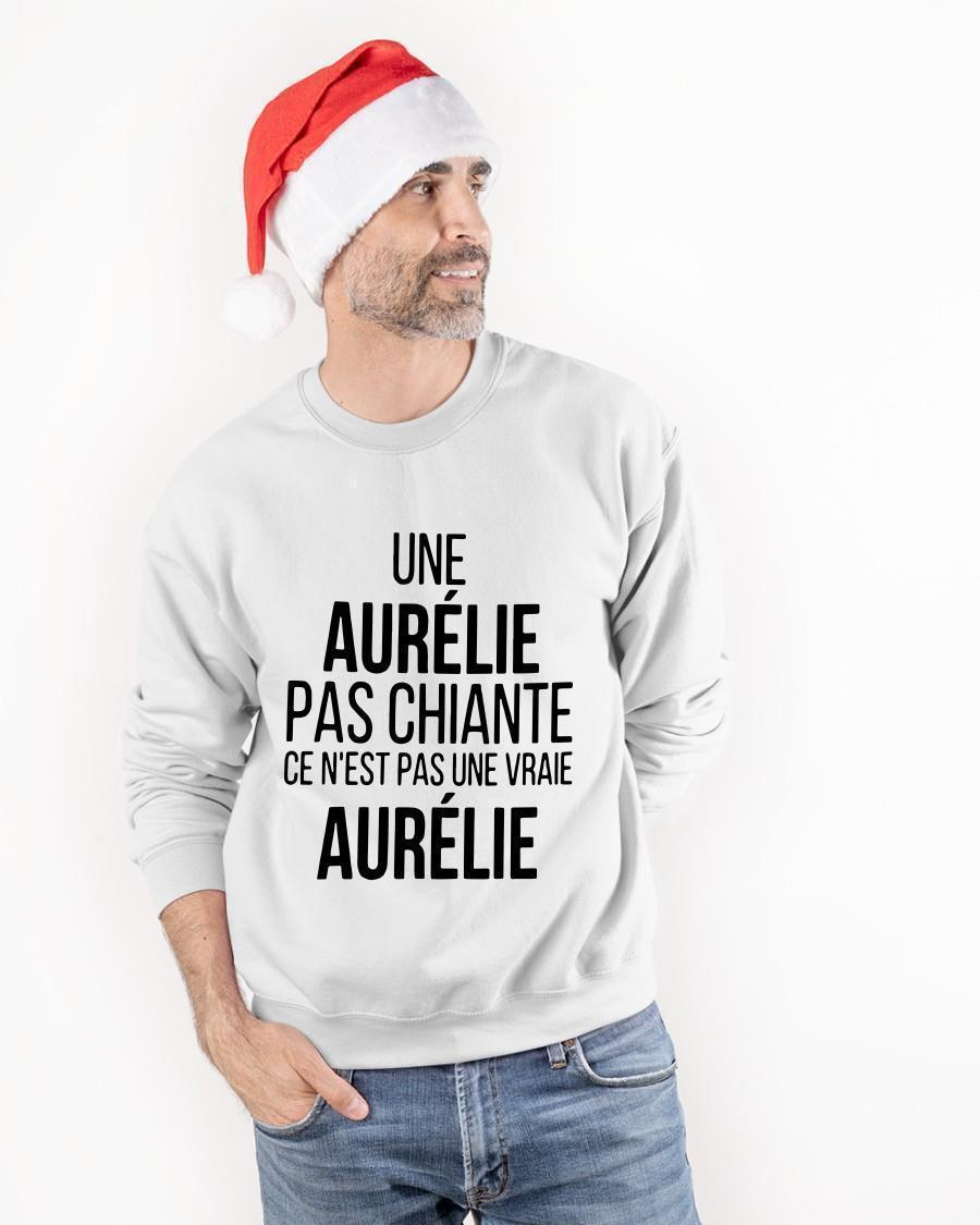 Une Aurélie Pas Chiante Ce N'est Pas Une Vraie Aurélie Longsleeve