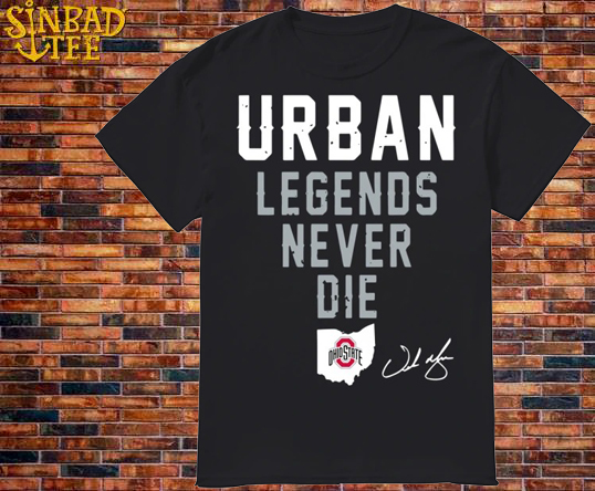 Ohio State Urban Legend Never Die Shirt