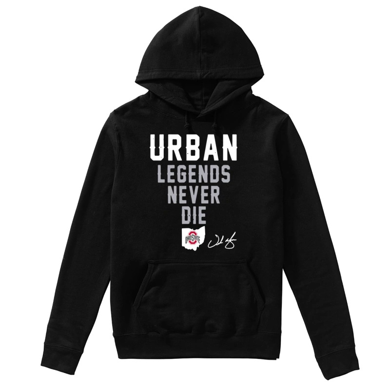 Ohio State Urban Legends Never Die Hoodie