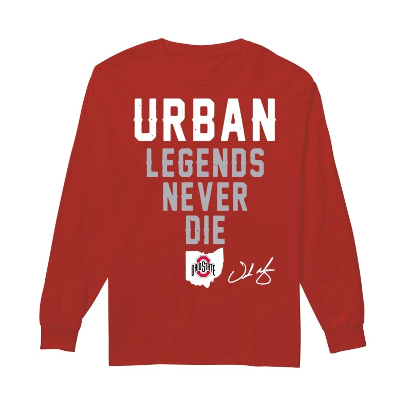 Ohio State Urban Legends Never Die Longsleeve Tee