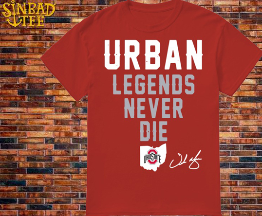 Ohio State Urban Legends Never Die Shirt
