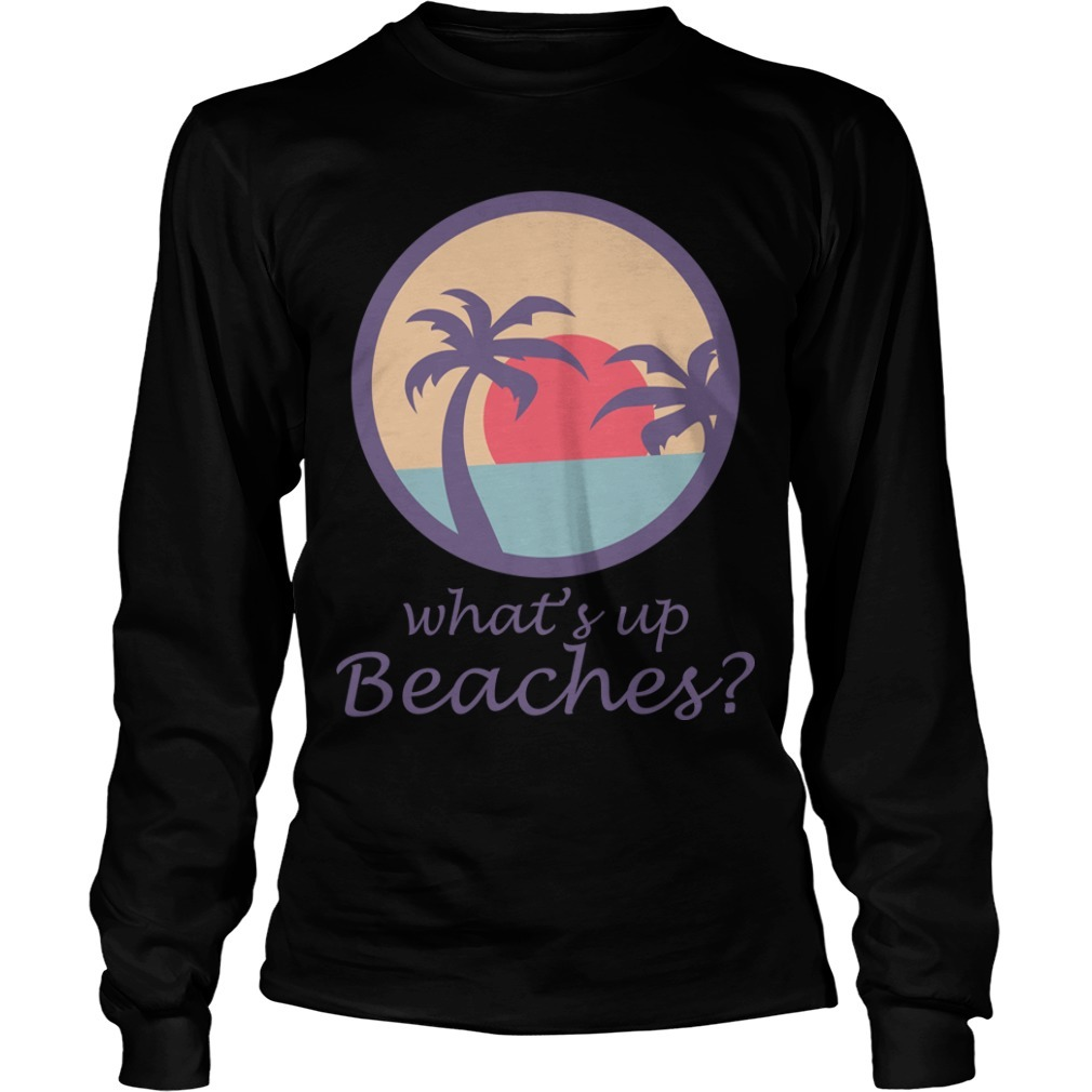 Brooklyn Nine nine What's Up Beaches Long Sleeve Tee