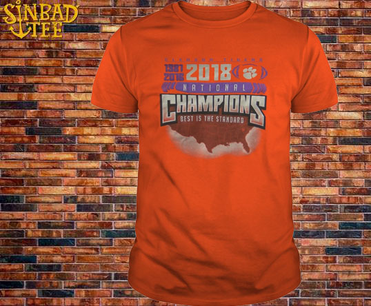 Koss Creative Columbia Clemson Tigers 2018 Champions Best Is The Standard Shirt