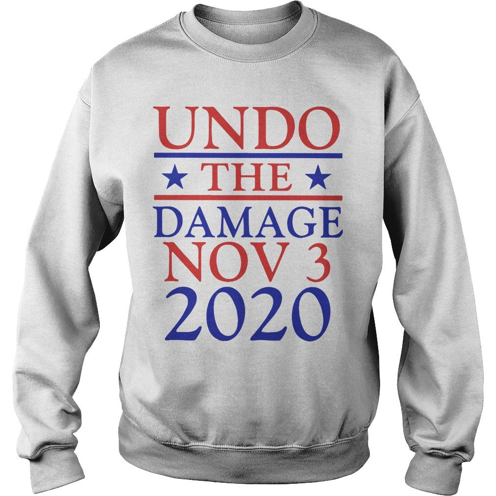 Undo The Damage Nov 3 2020 Sweater