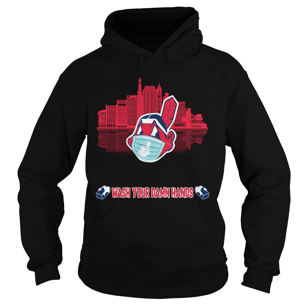Wash Your Damn Hands Cleveland Indians T Hoodie