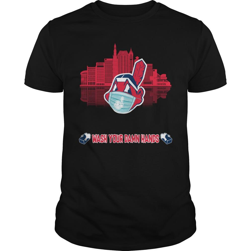 Wash Your Damn Hands Cleveland Indians T Shirt