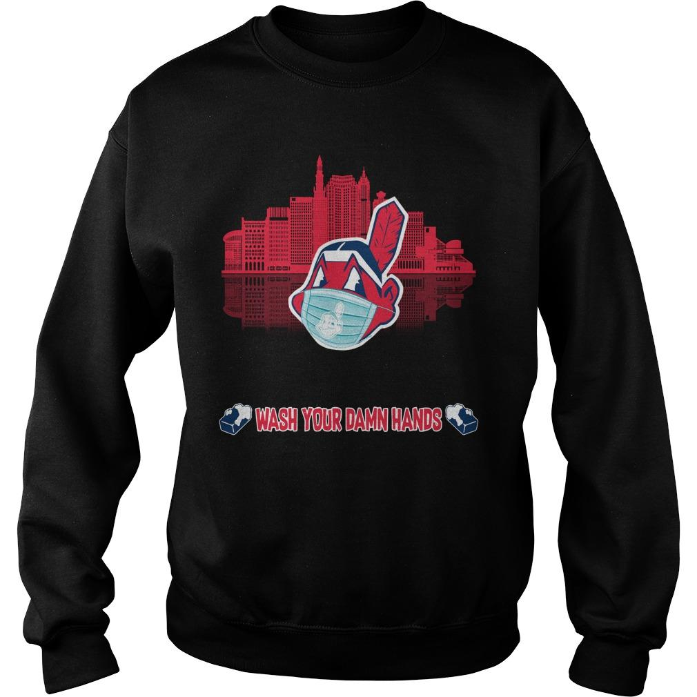 Wash Your Damn Hands Cleveland Indians T Sweater