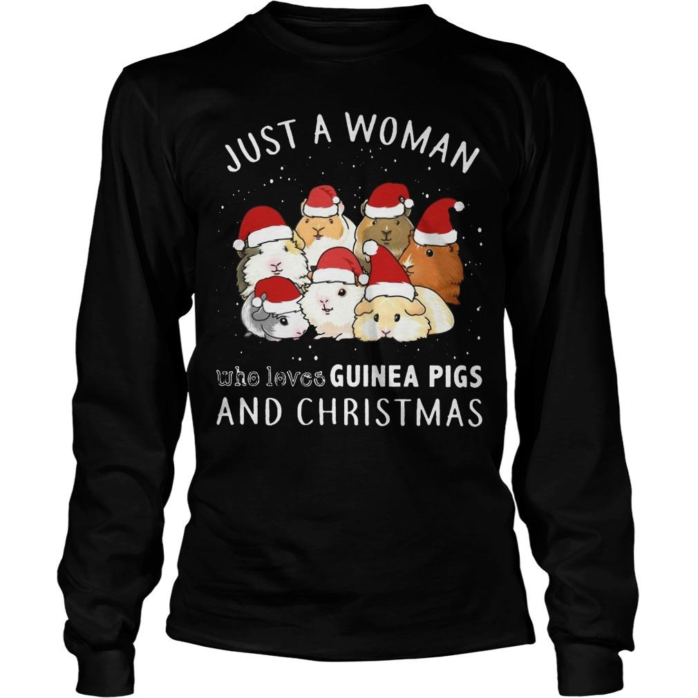 Just A Woman Who Loves Guinea Pigs And Christmas Longsleeve