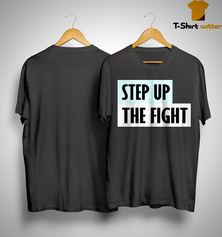 Natalie Portman Step Up The Fight Shirt