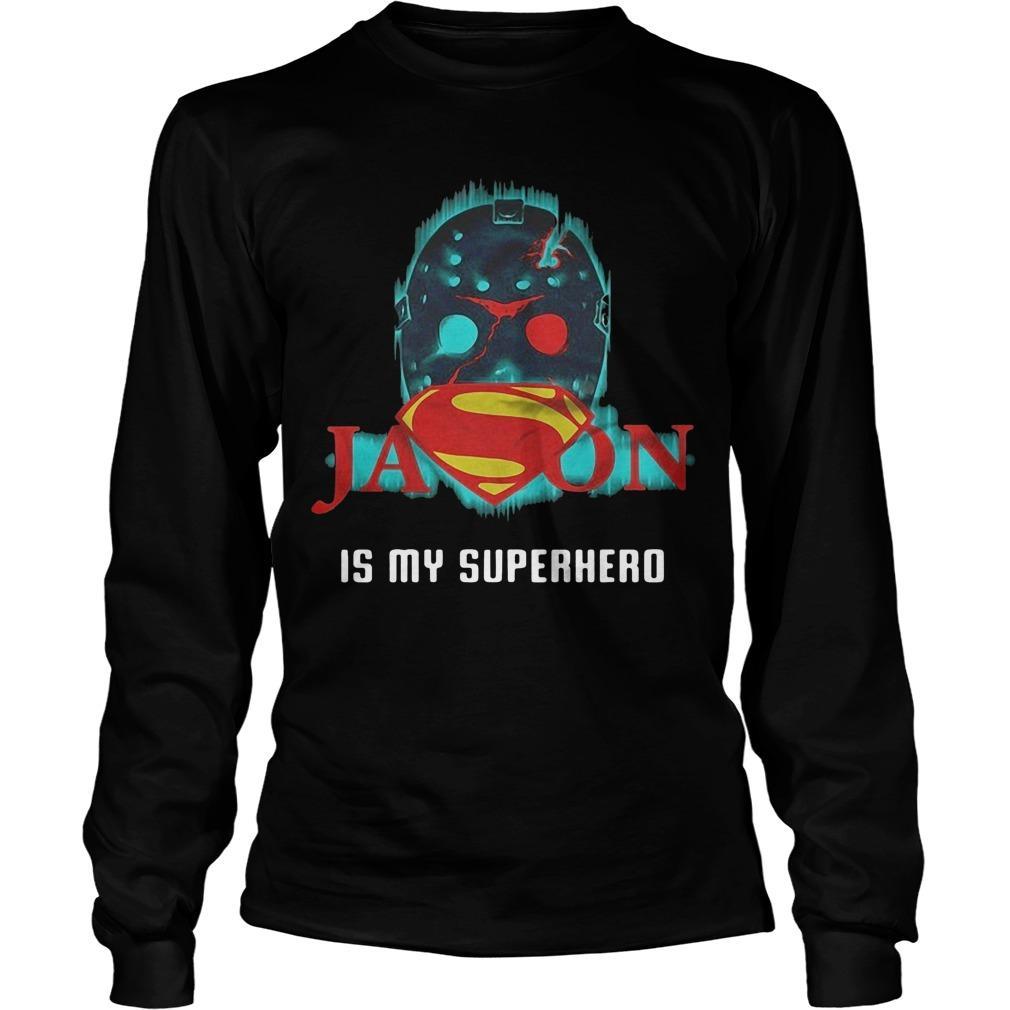 Superman Jason Voorhees Is My Superhero Longsleeve
