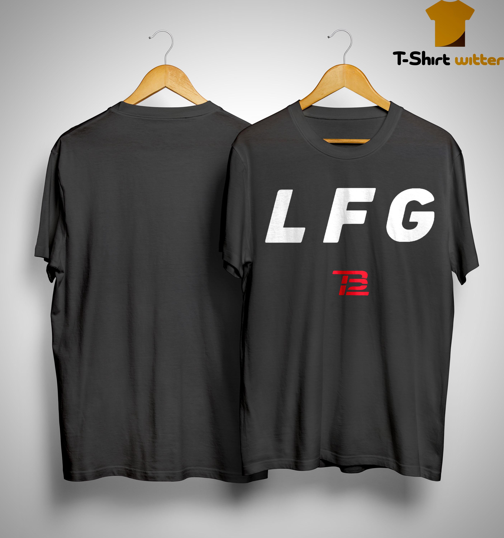 Tom Brady LFG Shirt