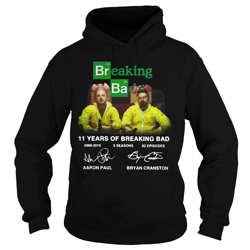 11 Years Of Breaking Bad 2008 2019 5 Seasons 62 Episodes Signatures Hoodie